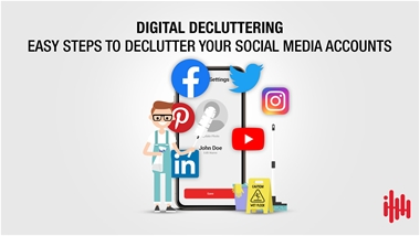 Easy steps to declutter your social media accounts